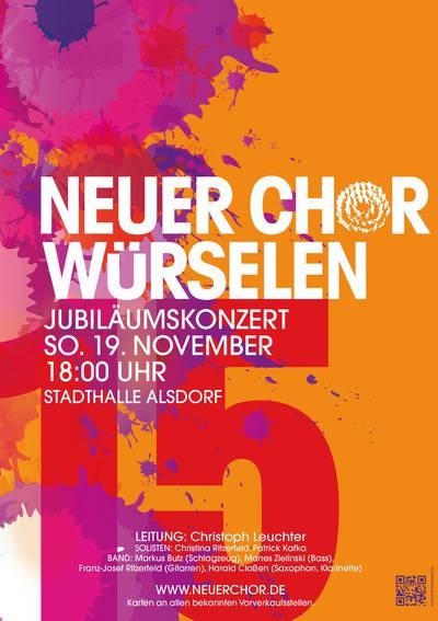 15 Jahre Neuer Chor Würselen - Das Jubiläumskonzert