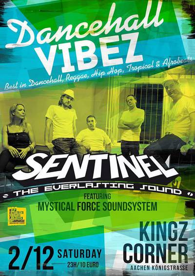 Dancehall Vibez with Sentinel Sound and Mystical Force Sound
