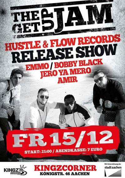 The Get Up Jam - Hustle & Flow Records Release Show