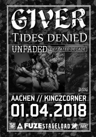 Giver // Tides Denied // Defeated Decade // Unfaded