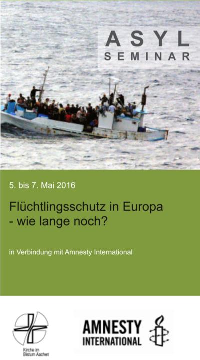 Seminar: Flüchtlingsschutz in Europa - wie lange noch?